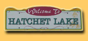 Hatchet Lake Road Sign
